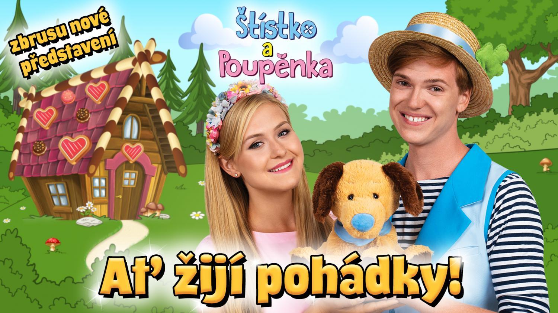 Štístko a Poupěnka - Ať žijí pohádky - 4. 10. 2020 od 10.00